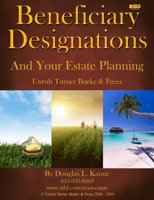 Beneficiary Designations And Your Estate Plan